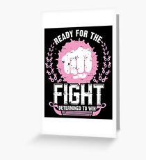 Ready For Fight against Breast Cancer Greeting Card