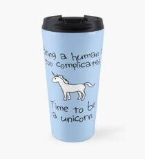Time To Be A Unicorn Travel Mug