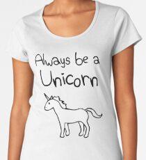 Always Be A Unicorn Women's Premium T-Shirt