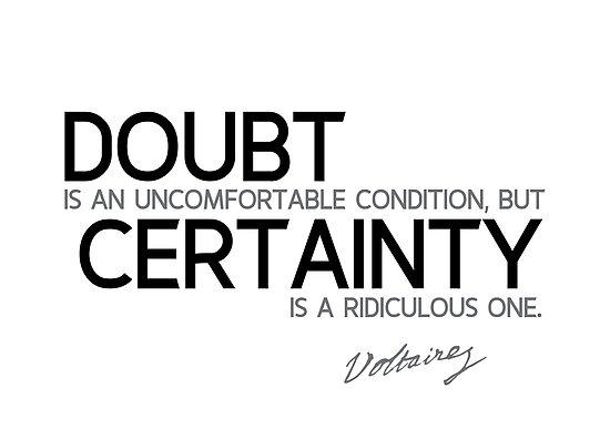 certainty vs doubt