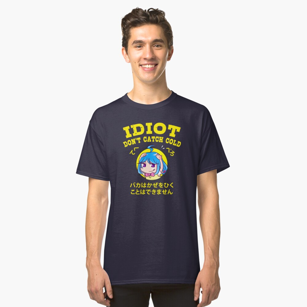 Anime Trope - Idiot Don't Catch Cold Classic T-Shirt Front