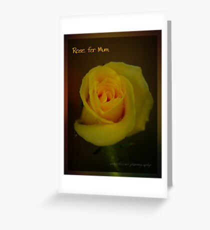 Rose For Mum © Vicki Ferrari Greeting Card