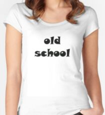 OLD SCHOOL Style Women's Fitted Scoop T-Shirt