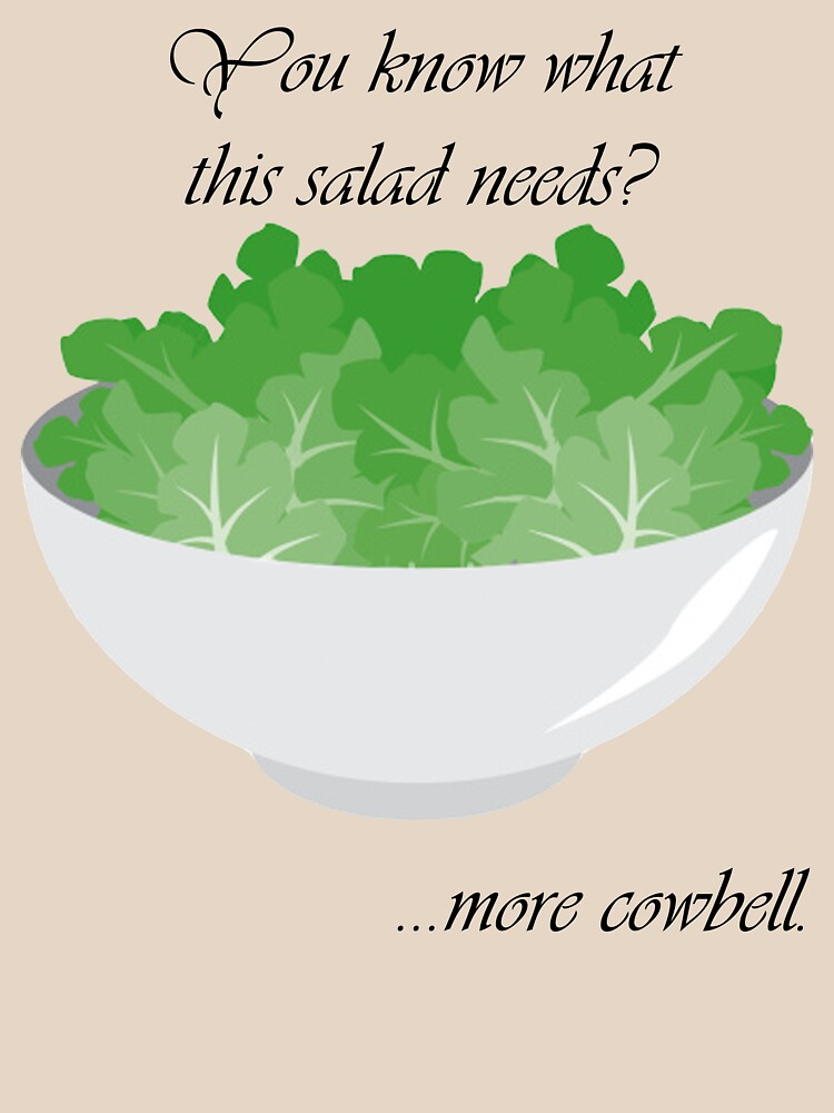 You know what this salad needs? by DeeDeR