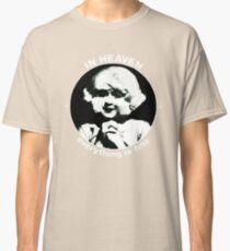 In heaven (Circle) Classic T-Shirt