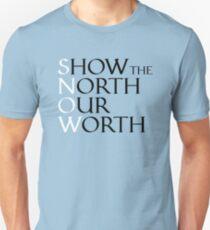 Worth of the North Unisex T-Shirt
