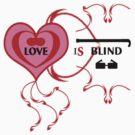 Love is Blind by Arvind  Rau