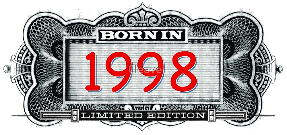 Born In 1998 - Limited Edition by Cleave