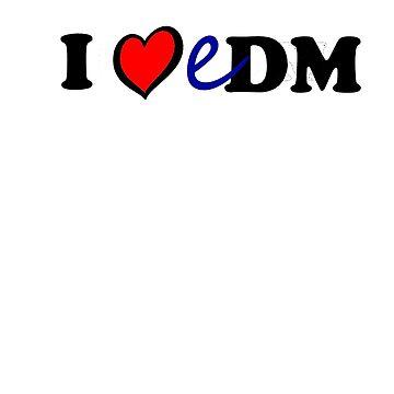 I heart EDM by ShaneReid2