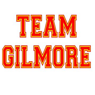 Team Gilmore by everything-shop