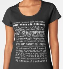 Sorry About Our President: Anti-Trump Protest Multiple Languages Women's Premium T-Shirt