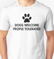 Dogs Welcome People Tolerated Slim Fit T-Shirt