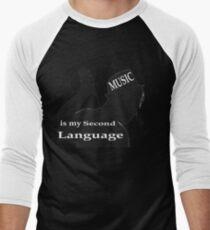Music Is My Second Language Men's Baseball ¾ T-Shirt