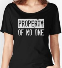 PROPERTY OF NO ONE  Women's Relaxed Fit T-Shirt