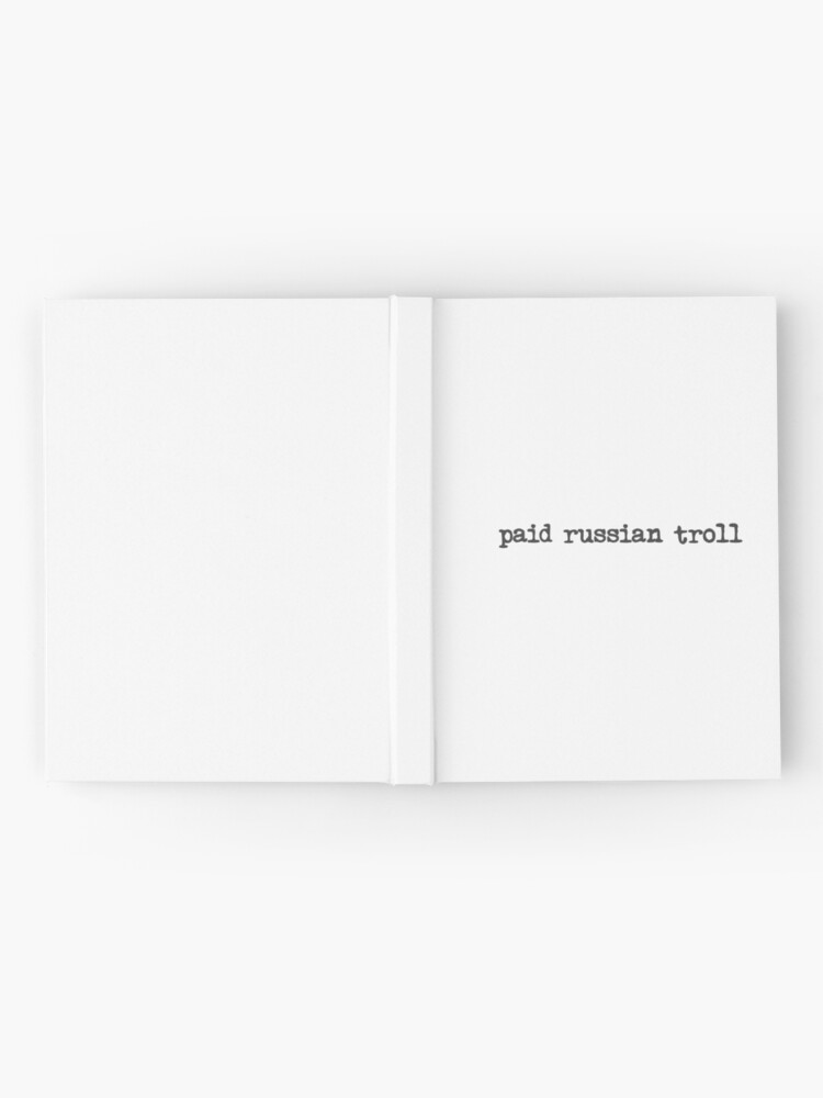 Alternative Ansicht von bezahlter russischer Troll Notizbuch