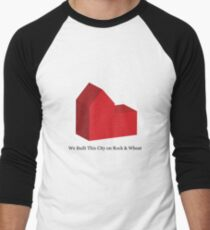 We Built This City on Rock & Wheat T-Shirt