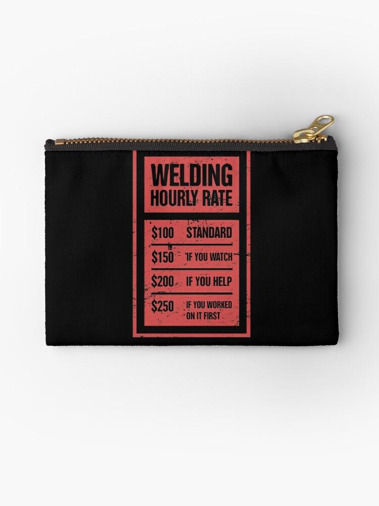 23de108f Welding Hourly Rate | Funny Welder Gift
