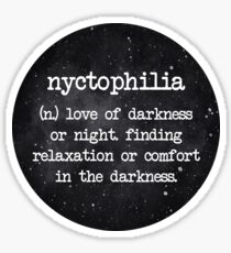 Nyctophilia (n.) Sticker