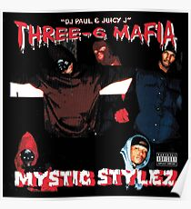Drei Sechs Mafia - Mystic Stylez Poster