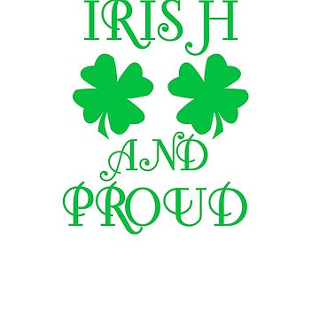 Irish and Proud by MellowSphere