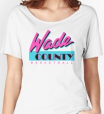Wade County Basketball Women's Relaxed Fit T-Shirt