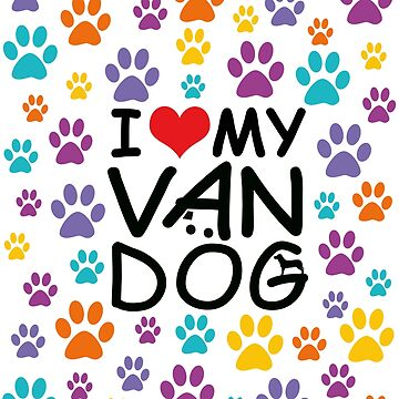 I Love my Van Dog by MyLovelyVan