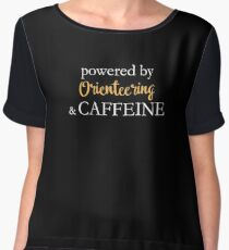 Powered By Orienteering And Caffeine Chiffon Top