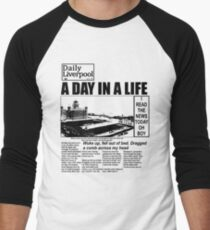 A DAY IN A LIFE - 0300 Men's Baseball ¾ T-Shirt