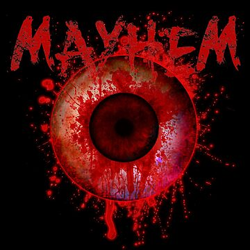 MAYHEM! by DerezzedDigital