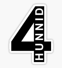 4 Hunnid Sticker