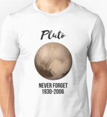 Pluto never forget geek nerd gift idea Unisex T-Shirt