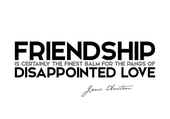 friendship: disappointed love - jane austen by razvandrc