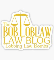 The Bob Loblaw Low Blog Sticker