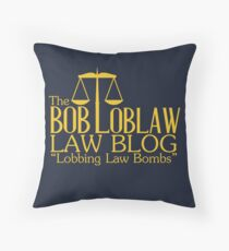 The Bob Loblaw Low Blog Throw Pillow