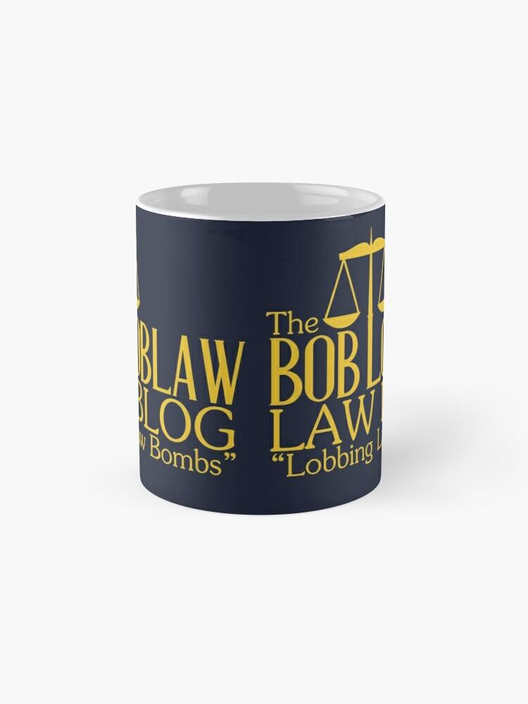 Alternative Ansicht von Der Bob Loblaw Low Blog Tasse