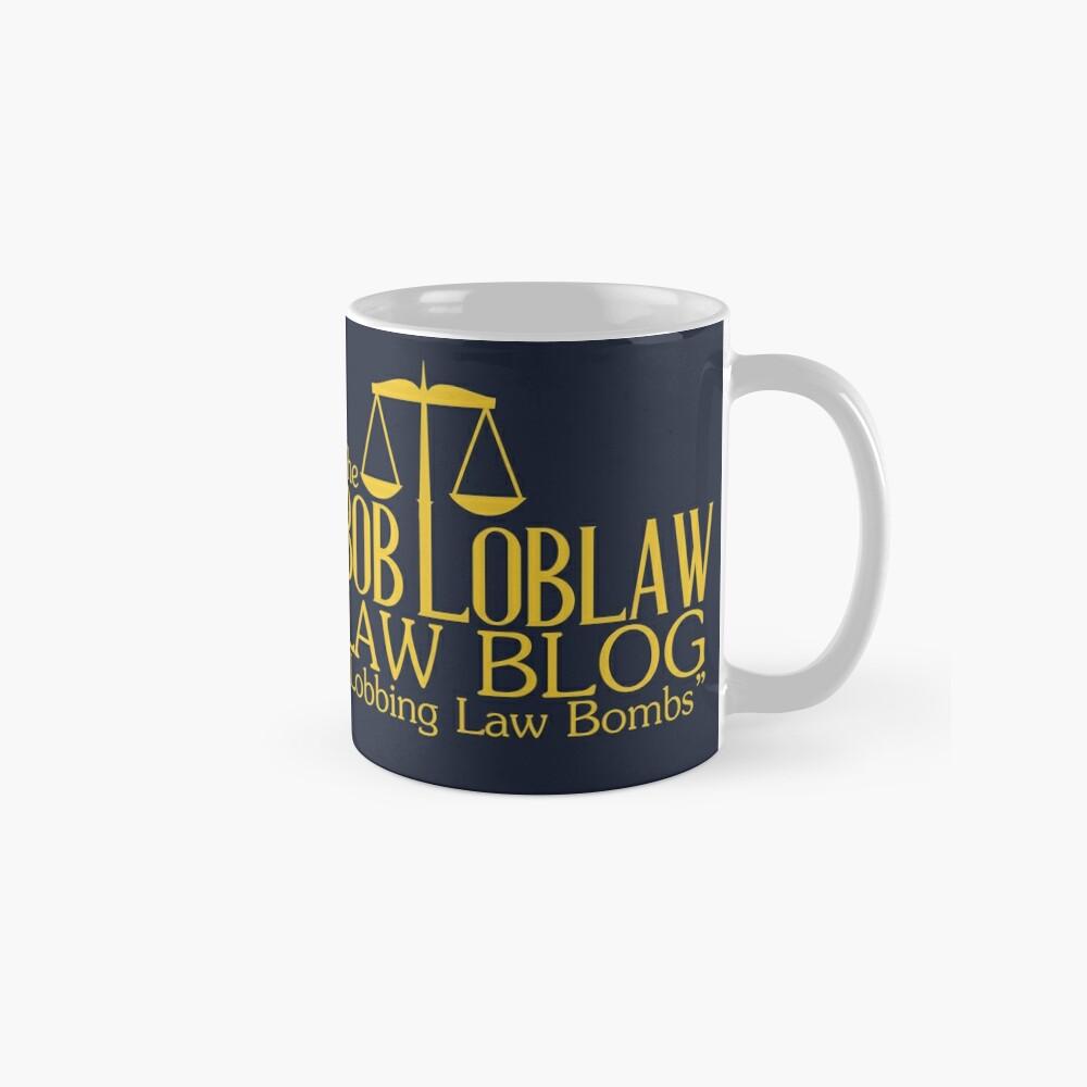 Der Bob Loblaw Low Blog Tasse