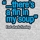 There's a ... in my soup! by trebordesign