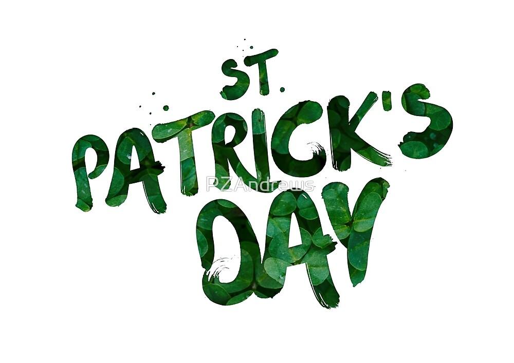 Happy Saint Patricks Day by PZAndrews