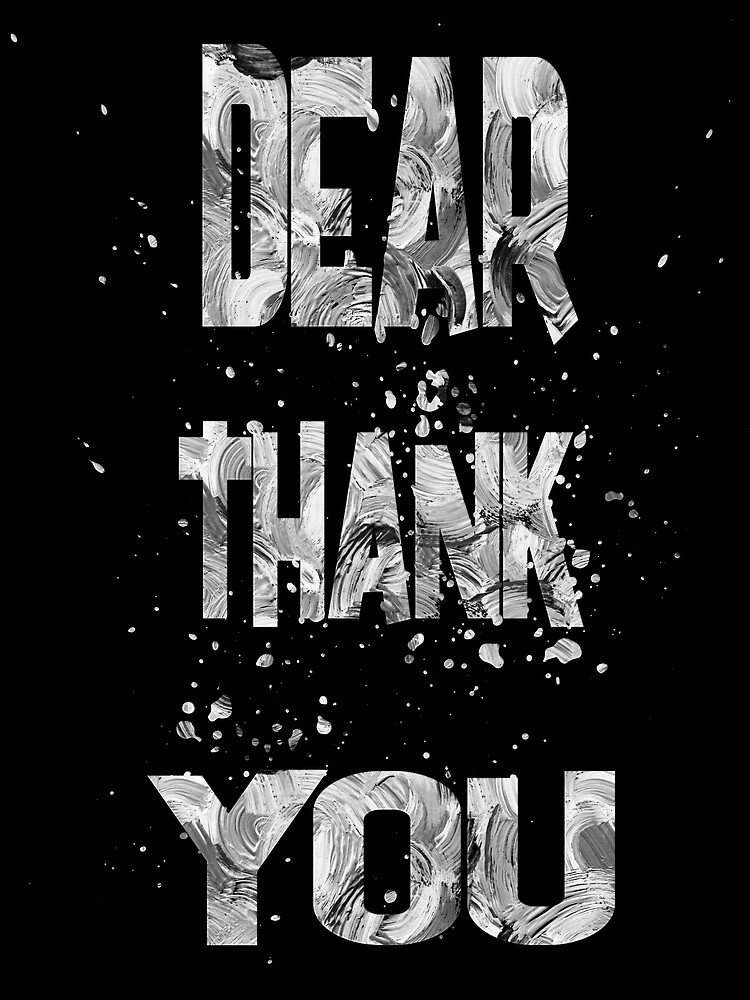 Dear Thank You by champ-111