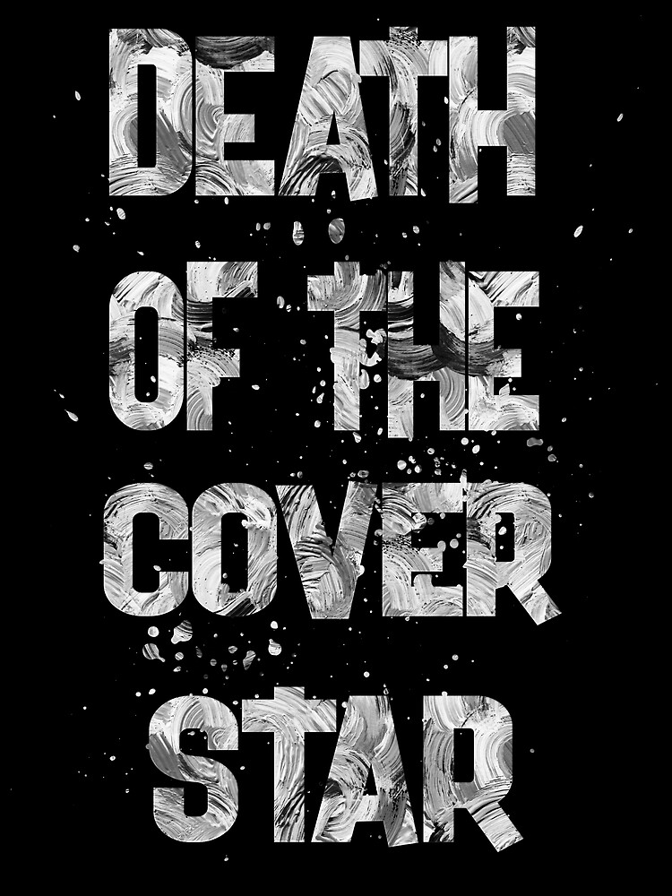 death of the cover star-2 by champ-111