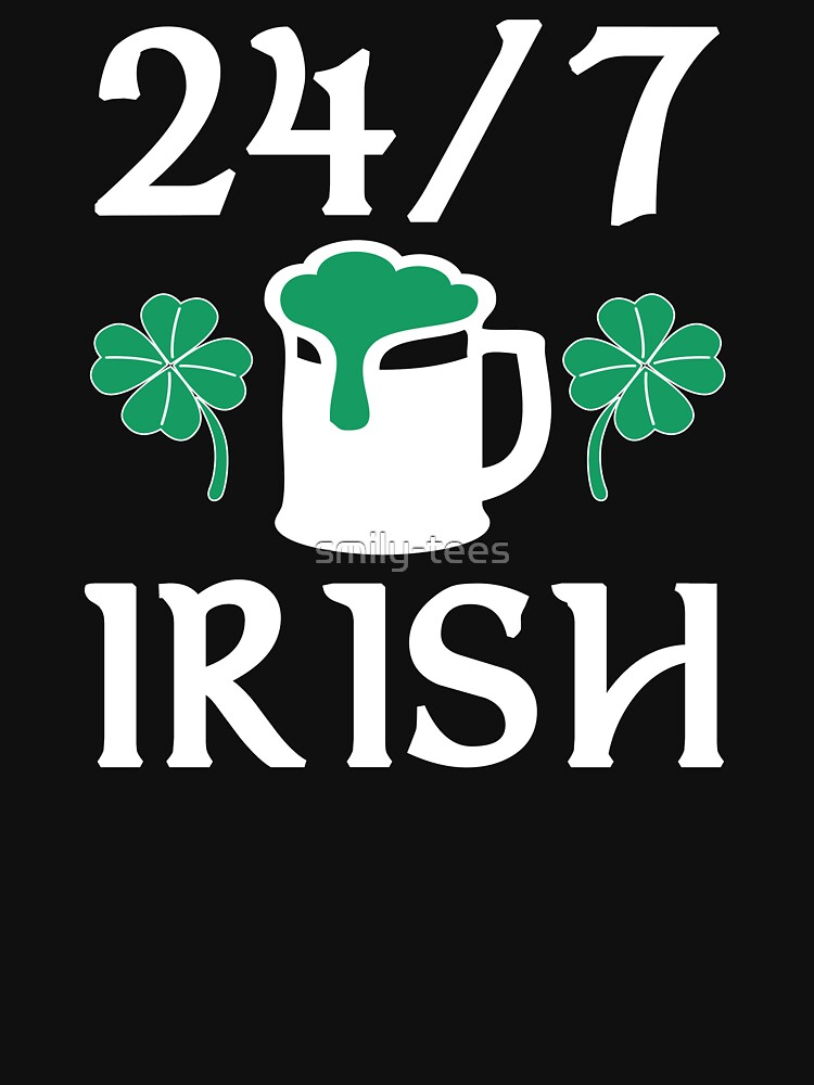 Irish Green Beer Love 24/7 by smily-tees