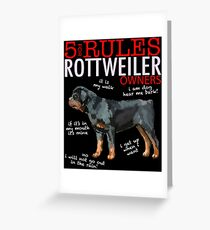 5 Rules for Rottweiler Owners Greeting Card