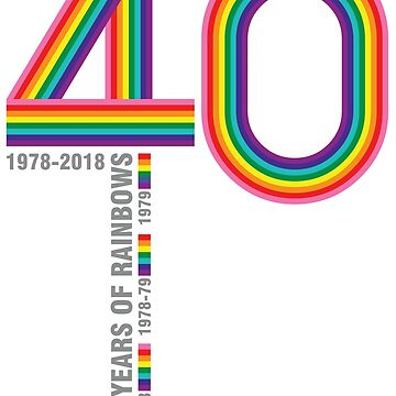 1978-2018: 40 Years Of Rainbows by BendeBear