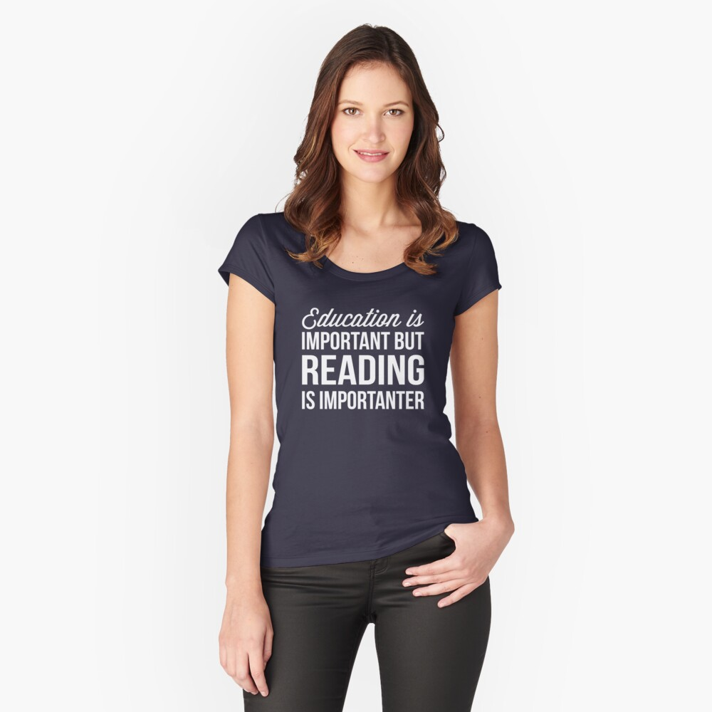Reading is important Women's Fitted Scoop T-Shirt Front