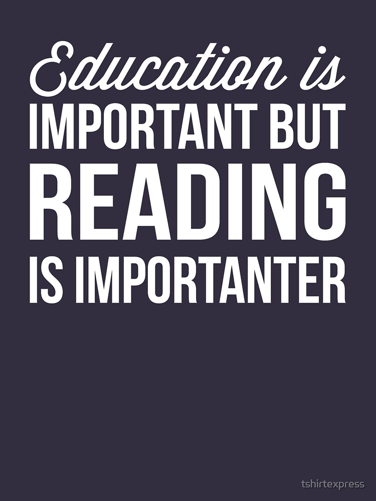 Reading is important by tshirtexpress