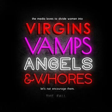Virgins, Vamps, Angels & Whores - The Fall by subject13fringe