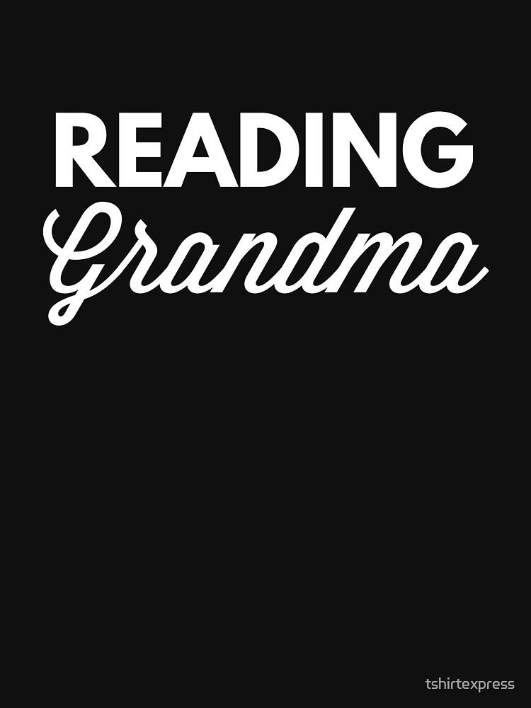 Reading grandma by tshirtexpress