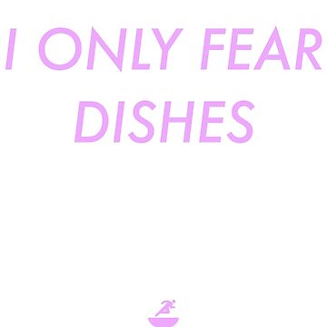 I ONLY FEAR DISHES - PINK by mealprepplan