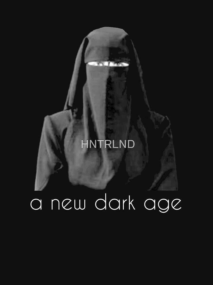 a new dark age by HNTRLND