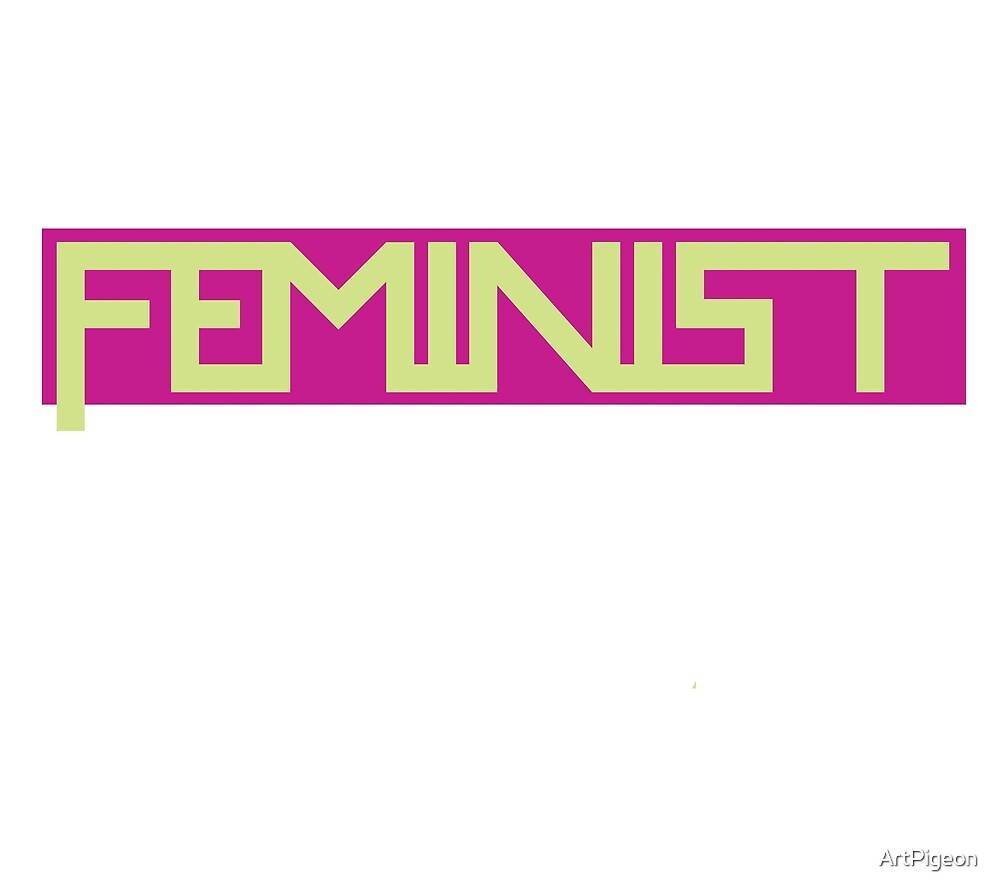 Feminist Green and Pink Design by ArtPigeon
